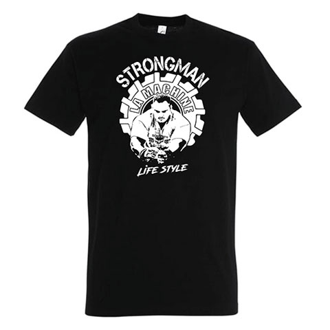 tshirt strongman la machine