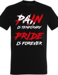 tshirt bodybuilding pain is temporary pride is forever