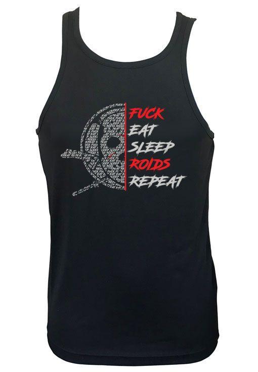 debardeur fuck eat sleep roids repeat
