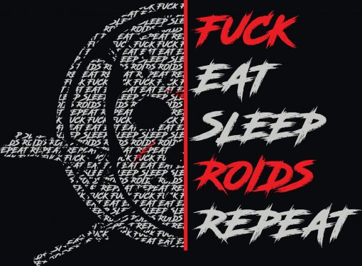 warrior gear fuck eat sleep roids