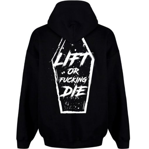 sweat capuche lift or fucking die