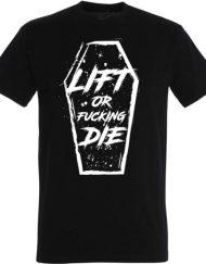 tshirt warrior lift or fucking die - warrior gear - tshirt fitness / musculation